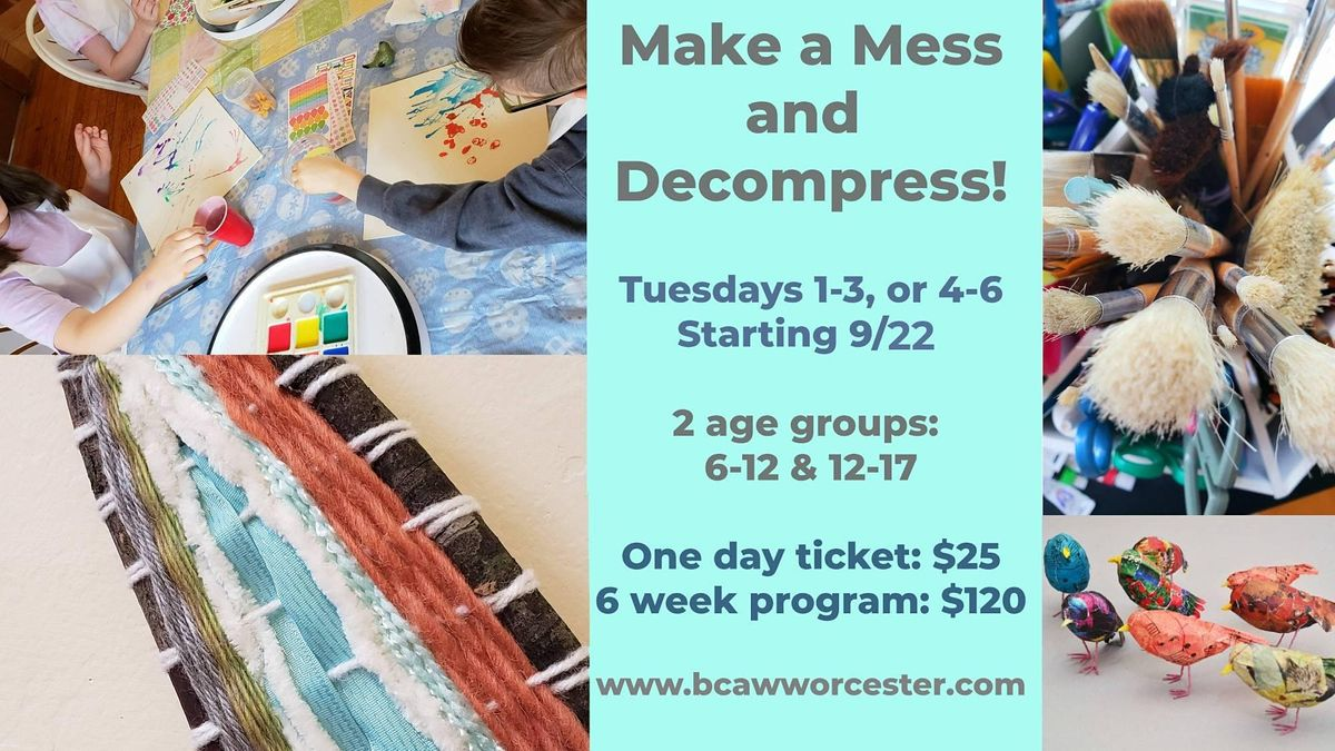 Make a mess and decompress art class - Ages 12-17 (Outdoor class) | Event in Worcester | AllEvents.in
