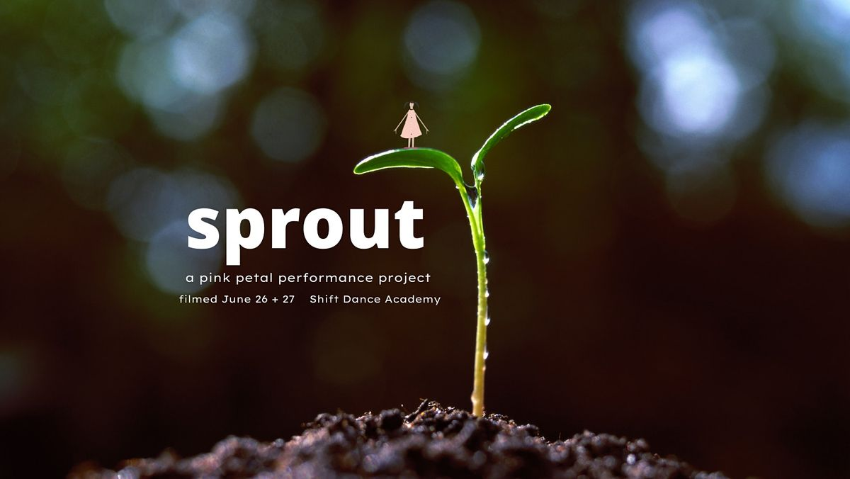sprout (a pink petal performance project), 26 June | Event in North Vancouver | AllEvents.in