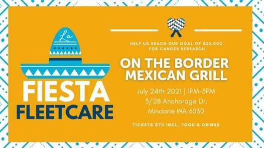On The Border Mexican Fiesta Night  - Team Fleetcare MACA Cancer Ride Fundraiser, 24 July | Event in Baskerville