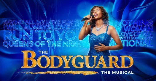 The Bodyguard - The Musical / Tivolis Koncertsal, 21 January | Event in Copenhagen | AllEvents.in