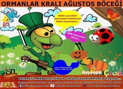 ORMANLAR KRALI AĞUSTOS BÖCEĞİ (Çocuk tiyatrosu), 5 December | Event in Balıkesir | AllEvents.in