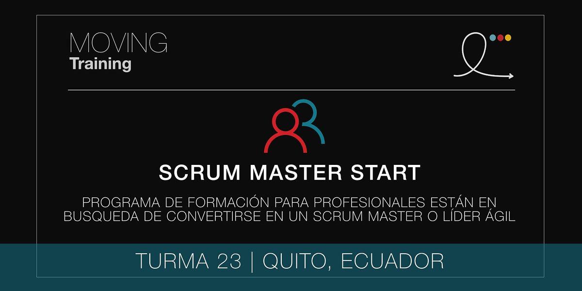 SCRUM MASTER START PROGRAM - CLASE 23 (ECUADOR, ESPAÑOL), 15 November   Event in Quito   AllEvents.in