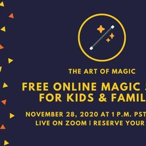 The Art of Magic Free Virtual Online Family and Kids Magic Show