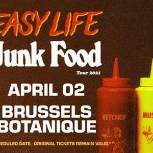 Easy Life  Botanique