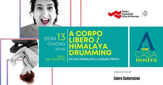 Sospeso - A corpo libero | Himalaya_Drumming // A Casa Nostra, 28 February | Event in Vicenza | AllEvents.in