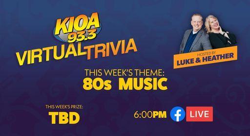 KIOA Virtual Trivia 80s Music