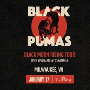 Black Pumas at the Pabst Theater w Seratones
