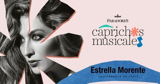Capricho musical: Estrella Morente en el Parador de Cádiz, 4 September   Event in Cadiz   AllEvents.in