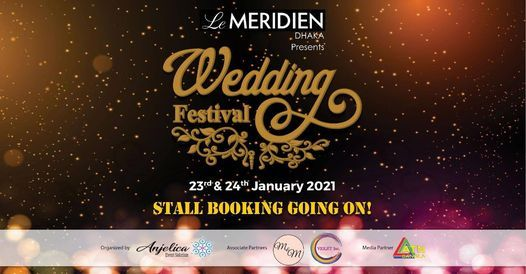 Le Méridien Dhaka Presents Wedding Festival, 23 January | Event in Mymensingh | AllEvents.in