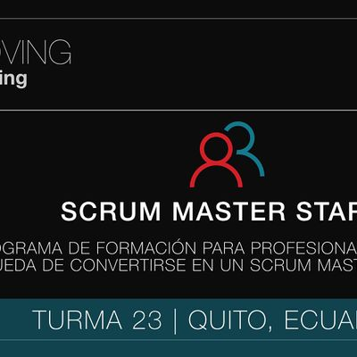 SCRUM MASTER START PROGRAM - CLASE 23 (ECUADOR ESPAOL)