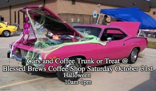Alamosa Event Calendar For Halloween 2020 Cars and Coffee Trunk or Treat @ Blessed Brews Coffee Shop