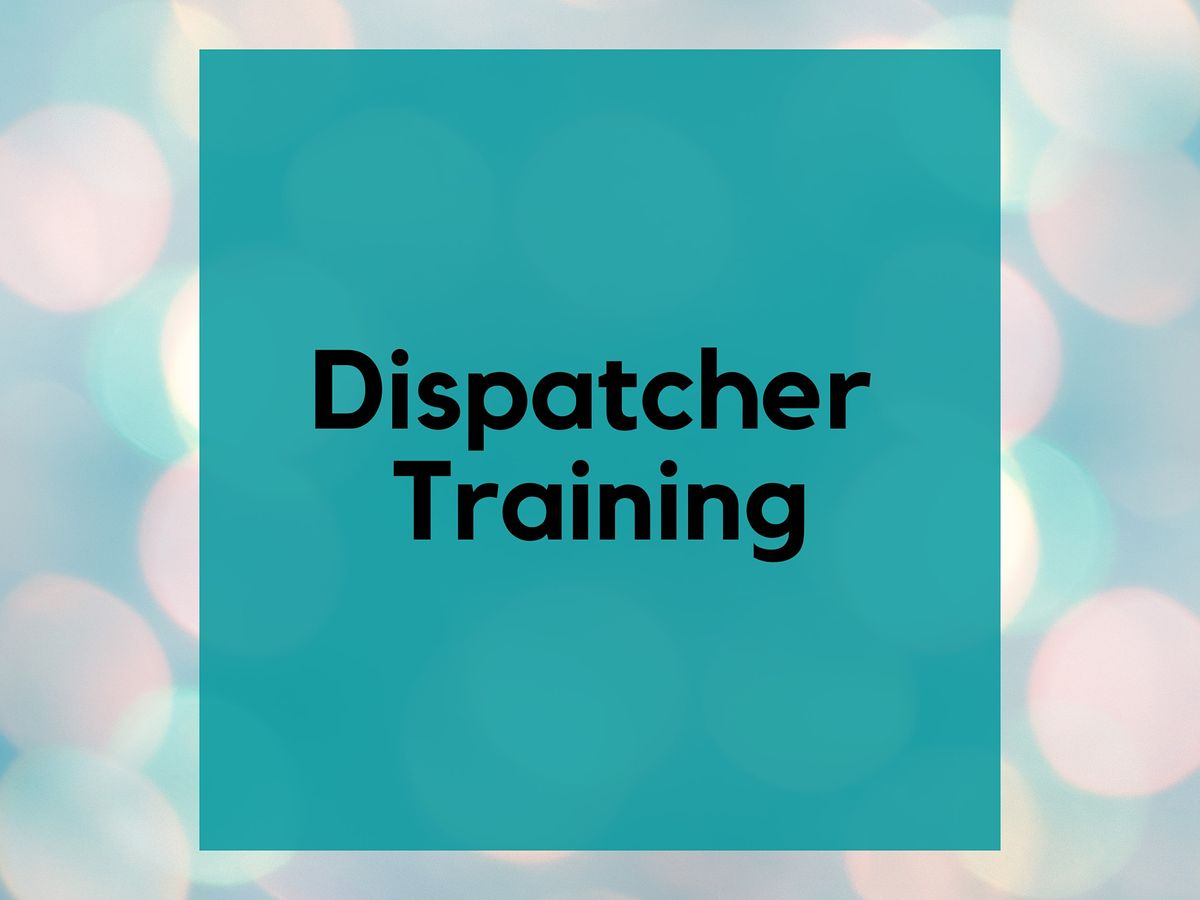 Virtual 8-Hour Dispatch Training  *DISPATCHERS ONLY*, 13 October | Online Event | AllEvents.in