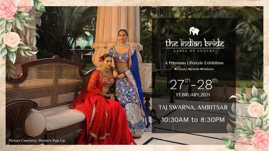 THE INDIAN BRIDE - A Premium Lifestyle Exhibition, 27 February | Event in Amritsar | AllEvents.in