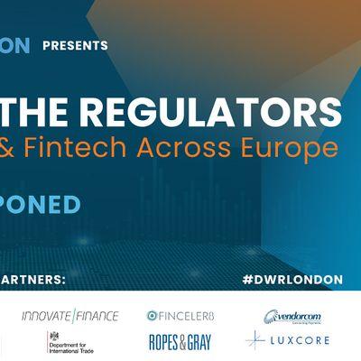 Dialogue with the Regulators Navigating Blockchain & Fintech Across Europe
