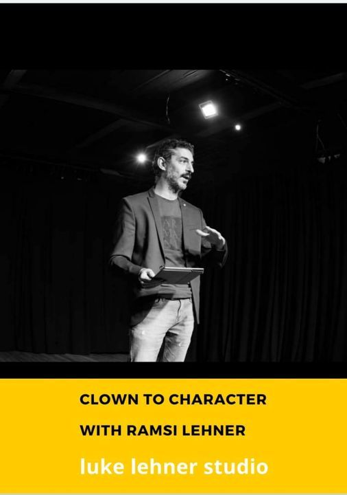 Clown to Character with Ramsi Lehner | Event in Cairo | AllEvents.in