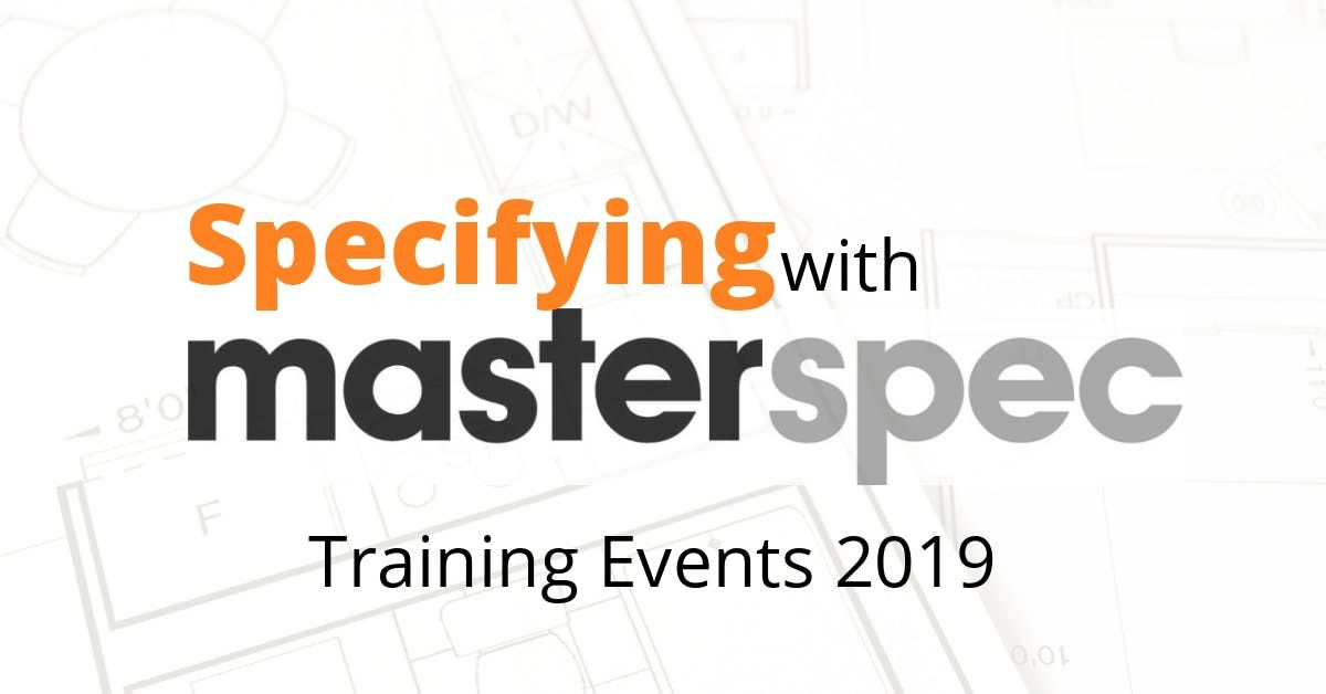 Masterspec Specification Workshop Wellington 141119