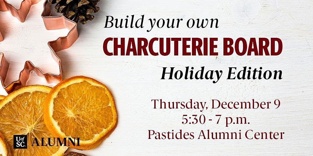 Holiday Charcuterie Board Crafting, 9 December | Event in Columbia | AllEvents.in
