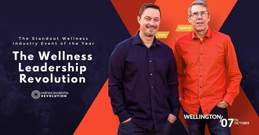 Wellness Leadership Revolution - Wellington NZ  October 7 2019