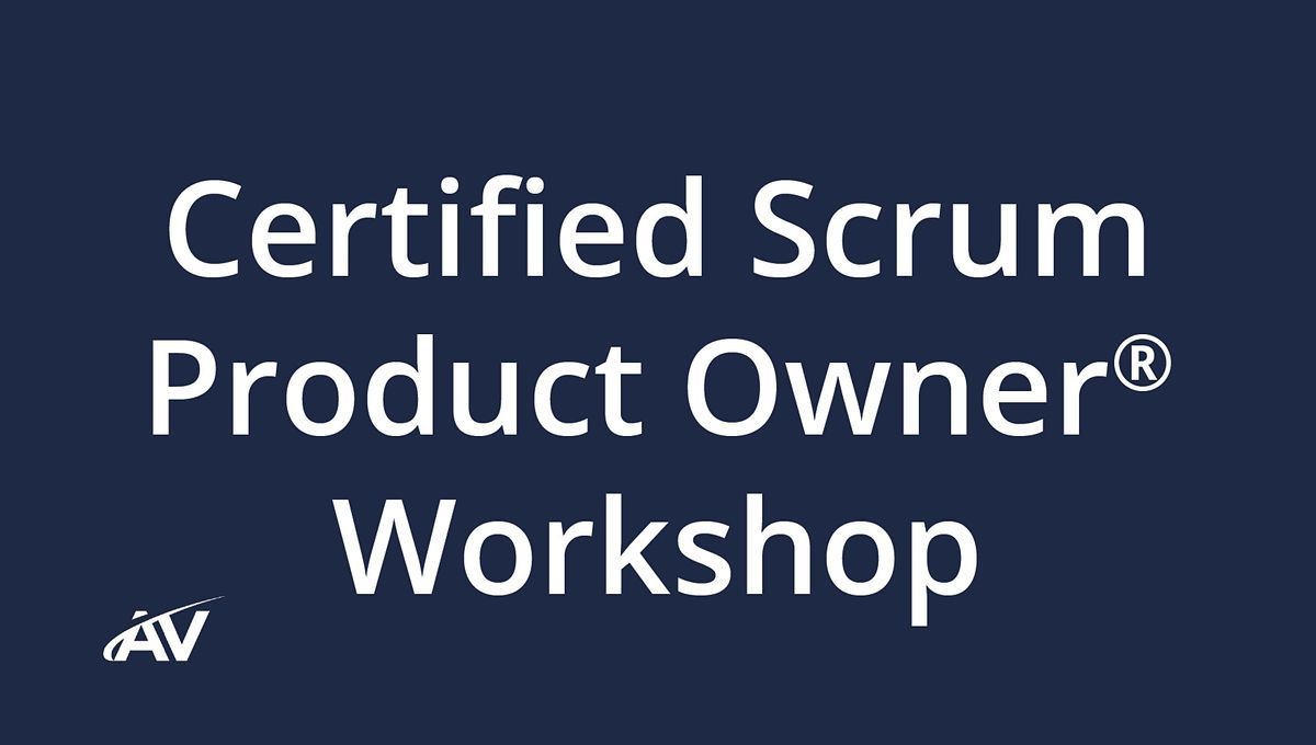 Certified Scrum Product Owner Workshop  REMOTE