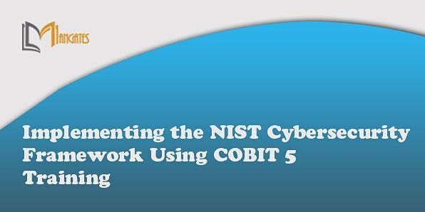 Implementing the NIST Cybersecurity Framework Using COBIT5 2Days-Dusseldorf | Event in Düsseldorf | AllEvents.in