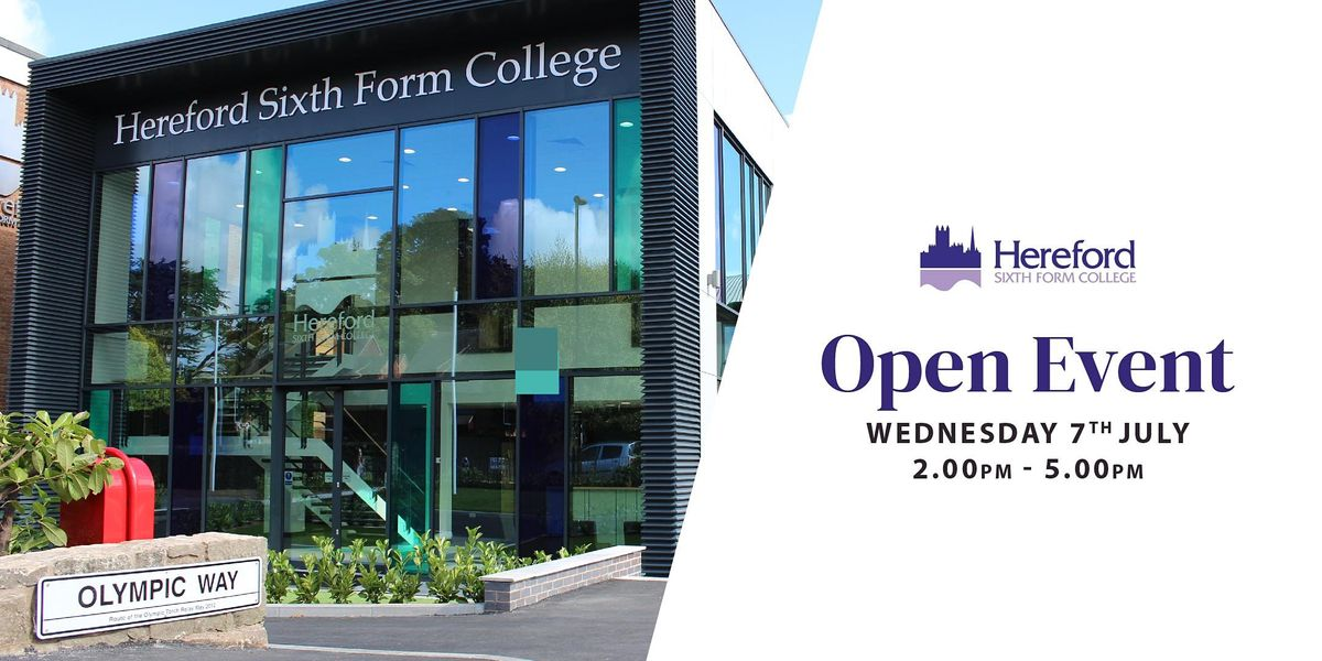 Hereford Sixth Form College Open Event, 7 July | Event in Hereford | AllEvents.in