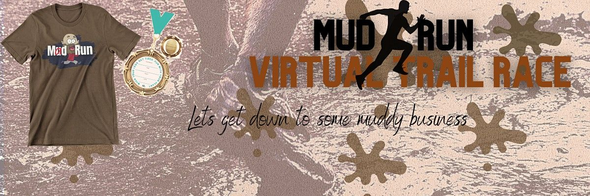 Mud Run Virtual Trail Race   Online Event   AllEvents.in
