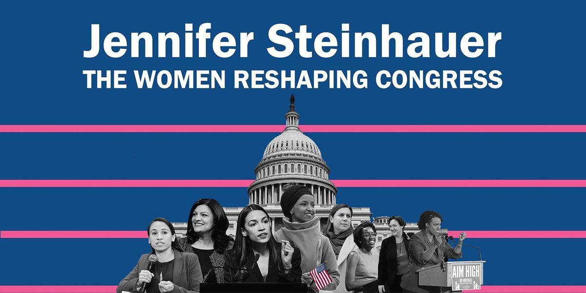 Steinhauer Christmas 2021 Jennifer Steinhauer The Women Reshaping Congress The Commonwealth Club San Francisco December 31 2021 Allevents In