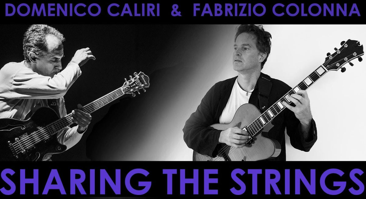 Sharing The Strings Domenico Caliri Fabrizio Colonna Jazz