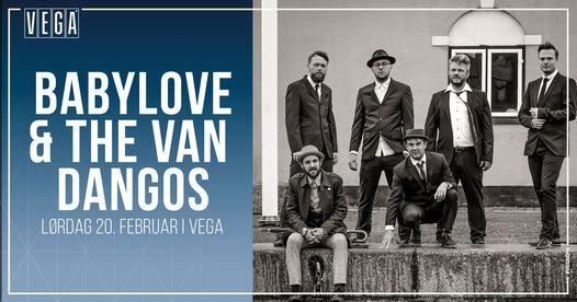 Babylove & The Van Dangos - VEGA, 20 February | Event in Copenhagen | AllEvents.in