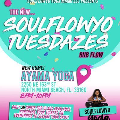 The New SoulFlowYo Tuesdazes R&B Flow