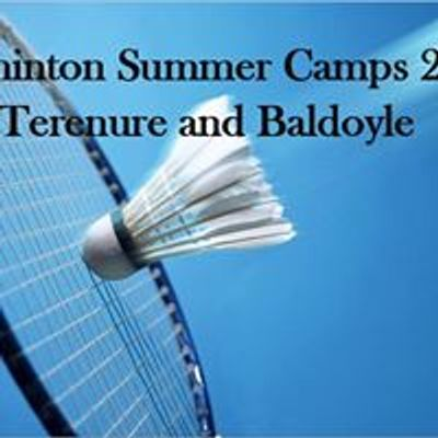 Badminton Easter and Summer Camps Dublin 2018