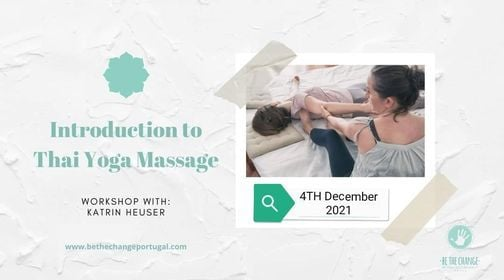 Introduction to Thai Yoga Massage with Katrin Heuser, 4 December | Event in Matosinhos | AllEvents.in