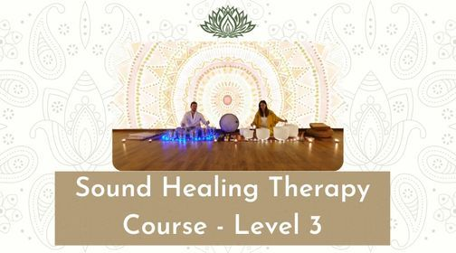 Sound Healing Therapy Course Level 3, 25 June | Event in Dubai | AllEvents.in