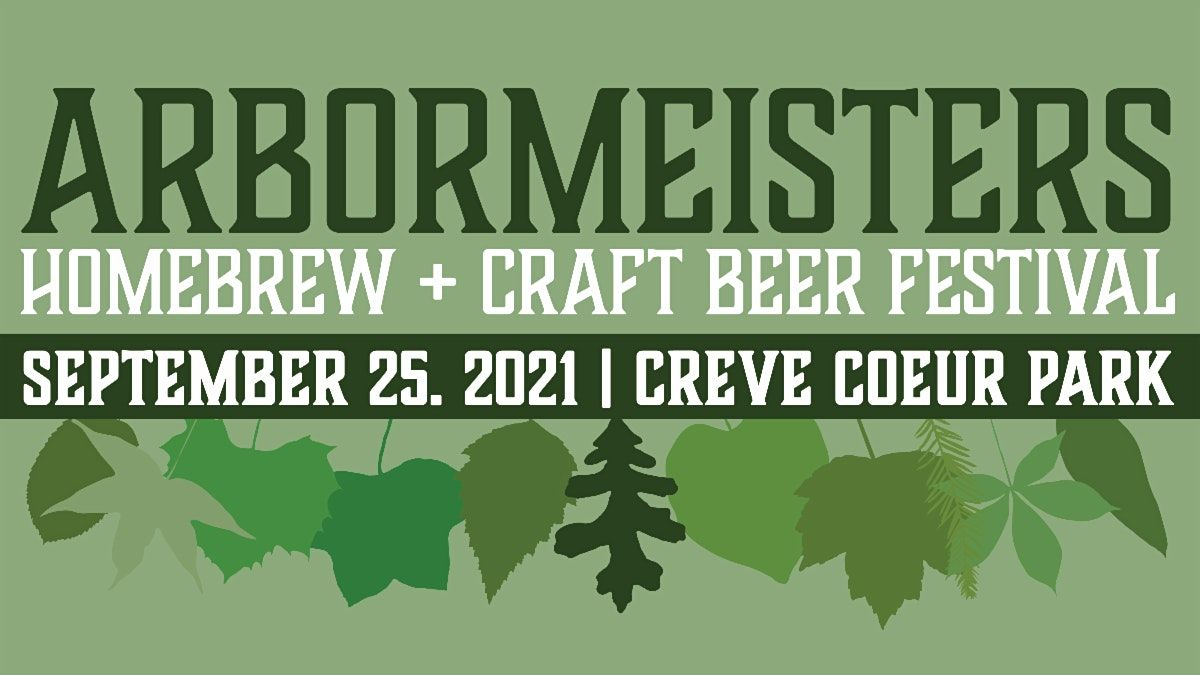 ArborMeisters Homebrew + Craft Beer Festival   Event in St. Louis   AllEvents.in