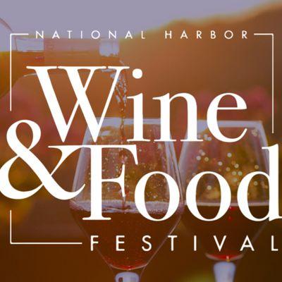 Wine & Food Festival - National Harbor