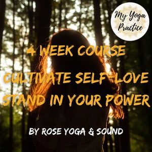 Workshop Cultivate Self-love Stand in Your Power