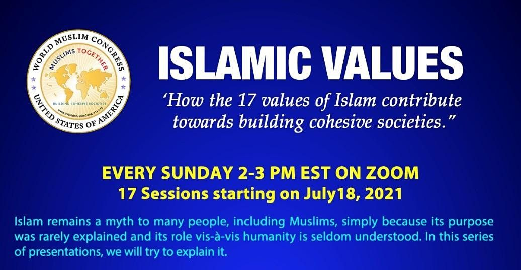 Islamic Values (17) that contribute towards cohesive societies | Online Event | AllEvents.in