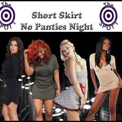Short Skirt No Panties Night at The SPOTT