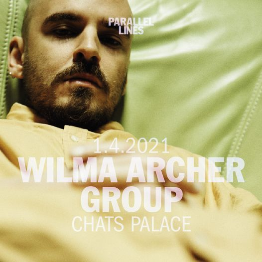 Parallel Lines Presents Wilma Archer Group, 1 April | Event in London | AllEvents.in