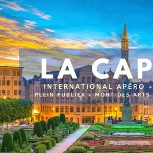 La Capitale  International Apro  Mont des Arts  Brussels Expats