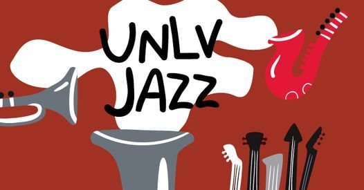 Unlv 2022 Calendar.Unlv Jazz Concert Featuring The Geri Allen Tribute Jazz Combo Registration Required Summerlin Library And Performing Arts Center Las Vegas March 28 2021 Allevents In