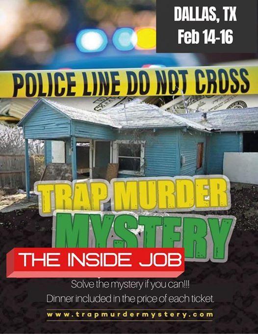 Trap Mder Mystery - Dallas