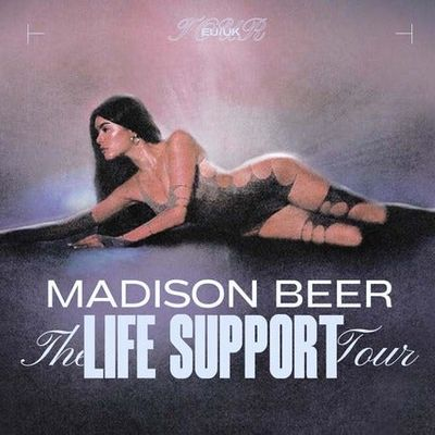 Madison Beer The Life Support Tour.