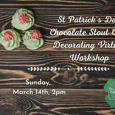 St Patricks Day Chocolate Stout Cake Decorating Virtual Workshop