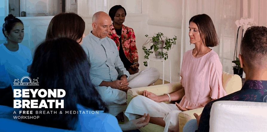 Beyond Breath - An Introduction to SKY Breath Meditation   Online Event   AllEvents.in