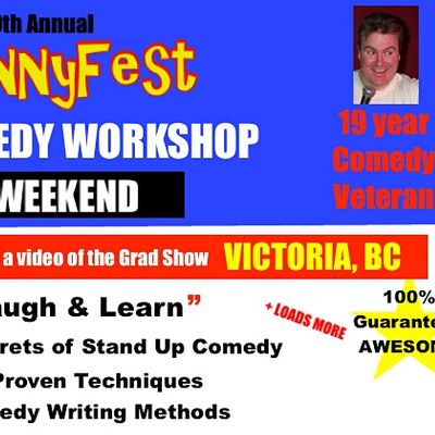 Victoria BC - Stand Up Comedy WORKSHOP - Weekend - FEBRUARY 27 and 282021