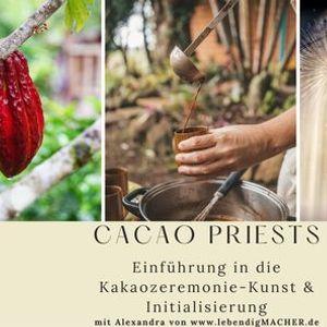 Seminar Cacao Priests Einfhrung in die Kakaozeremonie-Kunst & Initialisierung
