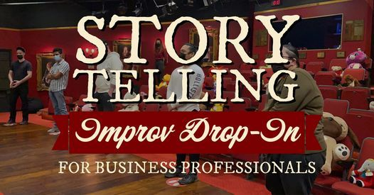 Improv For Adults Summer 2021 Drop In: Storytelling, 29 June | Event in Dubai | AllEvents.in