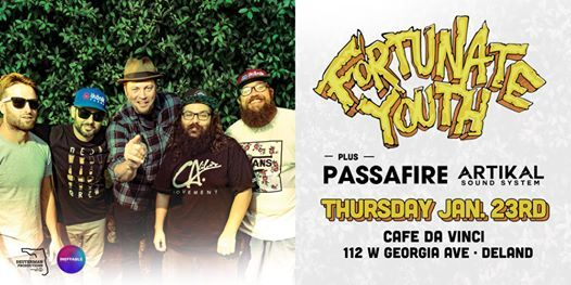 FORTUNATE YOUTH & PASSAFIRE w ARTIKAL SOUND SYSTEM - Deland