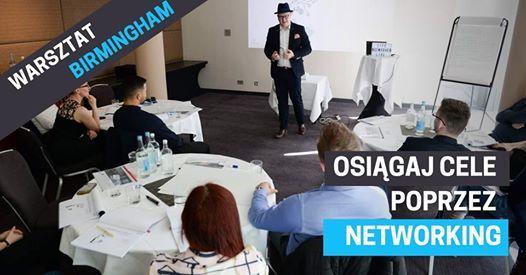 Birmingham - Osigaj cele poprzez networking